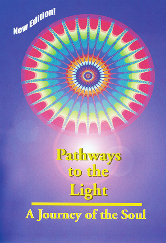 PATHWAYS TO THE LIGHT
